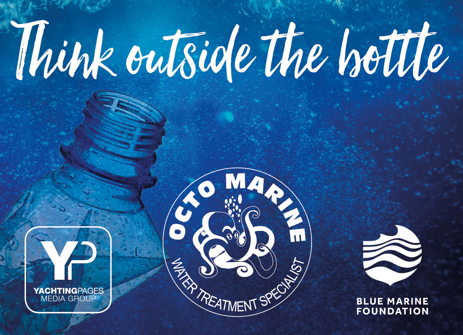 Save Our Seas Bottle Project Announced by Octo Marine in Partnership with Yachting Pages Media Group and Blue Marine Foundation